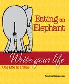 Patricia Charpentier: Eating an Elephant