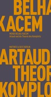 Mehdi Belhaj Kacem: Artaud und die Theorie des Komplotts