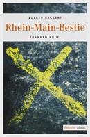 Volker Backert: Rhein-Main-Bestie ★★★