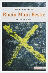 Rhein-Main-Bestie - Franken Krimi