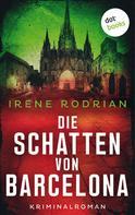 Irene Rodrian: Ein letztes Lächeln: Der vierte Fall für Llimona 5 - Ein Barcelona-Krimi ★★★★
