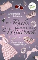Annemarie Schoenle: Die Rache kommt im Minirock ★★