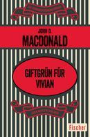 John D. MacDonald: Giftgrün für Vivian ★★★★