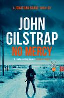 John Gilstrap: No Mercy ★★★★★