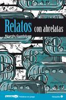 Ricardo Castillo Ramos: Relatos con abrelatas