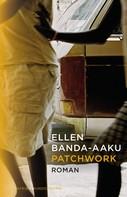 Ellen Banda-Aaku: Patchwork ★★★