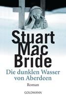 Stuart MacBride: Die dunklen Wasser von Aberdeen ★★★★