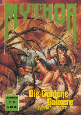 Mythor 3: Die Goldene Galeere