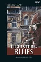 Jürgen Raap: Eigelstein-Blues ★★★★