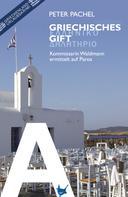Peter Pachel: Griechisches Gift ★★★★