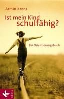 Armin Krenz: Ist mein Kind schulfähig? ★★★★★