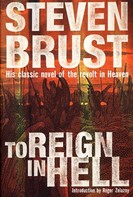 Steven Brust: To Reign in Hell