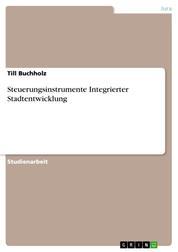 Steuerungsinstrumente Integrierter Stadtentwicklung