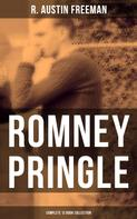 R. Austin Freeman: Romney Pringle - Complete 12 Book Collection
