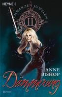 Anne Bishop: Dämmerung ★★★★★