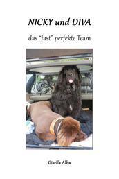 """Nicky und Diva ein """"fast"""" perfektes Team"""