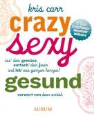 Kris Carr: Crazy, sexy, gesund ★★★