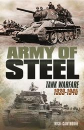 Army of Steel - Tank Warfare 1939-45