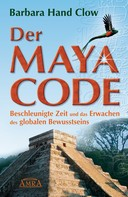 Barbara Hand Clow: Der Maya Code ★★★