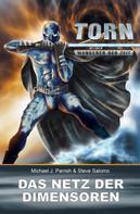 Michael J. Parrish: Torn 12 - Das Netz der Dimensoren ★★★