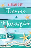 Miriam Covi: Träume in Meeresgrün ★★★★