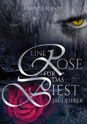 Jagdfieber - Eine Rose für das Biest 2