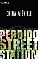 China Miéville: Perdido Street Station ★★★★