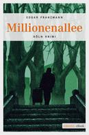Edgar Franzmann: Millionenallee ★★★★