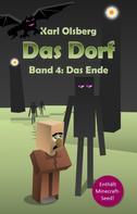 Karl Olsberg: Das Dorf Band 4: Das Ende ★★★★★
