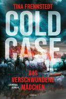 Tina Frennstedt: Cold Case - Das verschwundene Mädchen ★★★★★