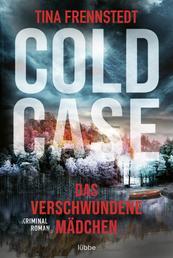 Cold Case - Das verschwundene Mädchen - Thriller