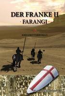 Klaus Haidukiewitz: Der Franke II - Farangi
