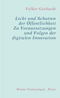 Volker Gerhardt: Licht und Schatten der Öffentlichkeit