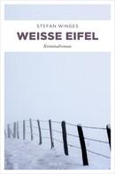 Stefan Winges: Weiße Eifel ★★★★