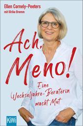 Ach, Meno! - Eine Wechseljahre-Beraterin macht Mut