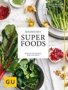 Susanna Bingemer: Kochen mit Superfoods