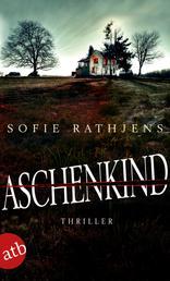 Aschenkind - Thriller
