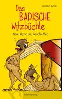Helmut Dold: Das badische Witzbüchle