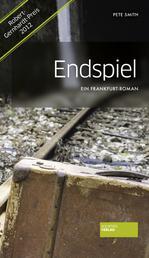 Endspiel - Ein Frankfurt-Roman