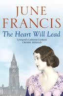 June Francis: The Heart Will Lead