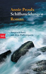 Schiffsmeldungen - Roman