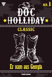 Doc Holliday Classic 1 - Western - Er kam aus Georgia