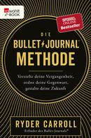 Ryder Carroll: Die Bullet-Journal-Methode ★★★★