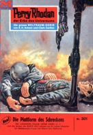William Voltz: Perry Rhodan 301: Die Plattform des Schreckens ★★★★★