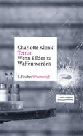 Prof. Dr. Charlotte Klonk: Terror