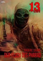 13 SHADOWS, Band 10: DER FLUCH DES PHARAO - Horror aus dem Apex-Verlag!