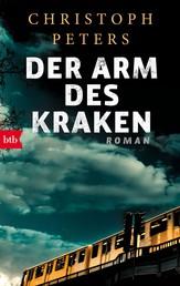Der Arm des Kraken - Roman