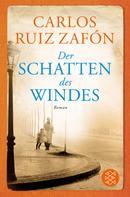 Carlos Ruiz Zafón: Der Schatten des Windes ★★★★