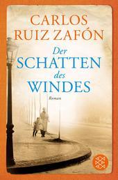Der Schatten des Windes - Roman