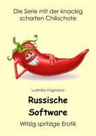 Ludmilla Vaginowa: Russische Software
